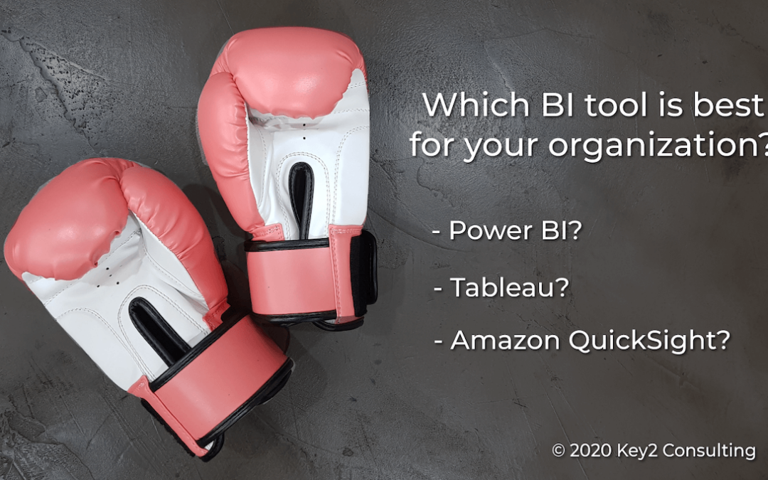 Which business intelligence tool is best for your organization? Power BI vs. Tableau vs. Amazon QuickSight