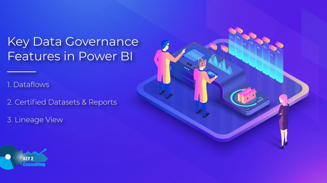 3 Key Power BI Data Governance Features